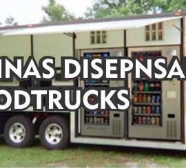 Maquinas Dispensadoras en foodtrucks